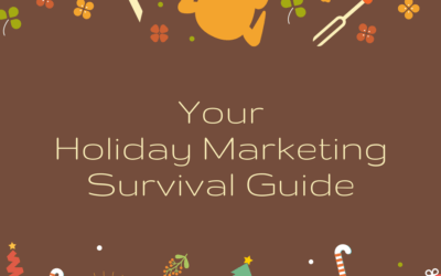Holiday Marketing Survival Guide Tips