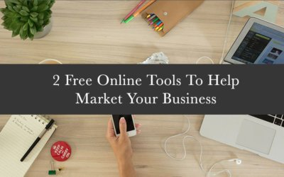 2 Free Online Tools To Help Market Your Business