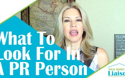What To Look For In A PR Person