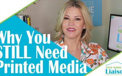 Why You STILL Need Printed Marketing Media