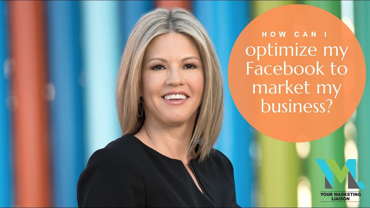 How can I optimize my Facebook to market my business?