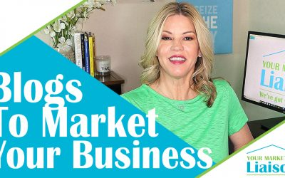 How To Use Blogs To Market Your Business