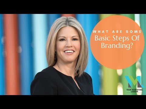What Are Some Basic Steps Of Branding?
