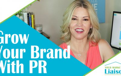 How To GROW A Brand with PR