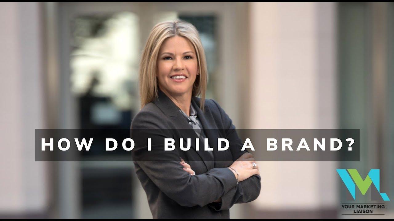 How Do I Build a Brand?