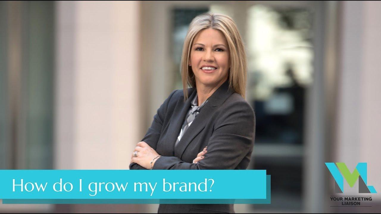How Do I Grow My Brand?