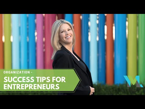 Organization – Success Tips for Entrepreneurs (Ep. 04)