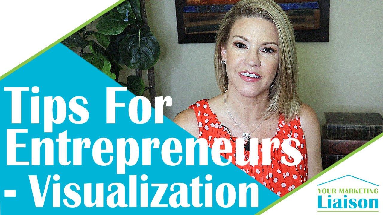 Visualization – Success Tips for Entrepreneurs (ep 07)