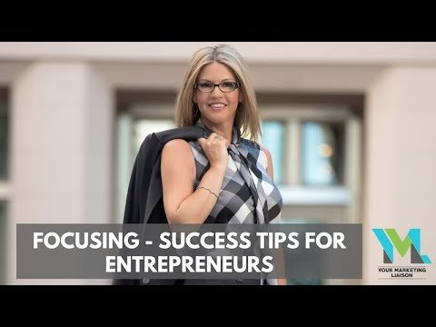 Focusing – Success Tips for Entrepreneurs (Ep. 08)