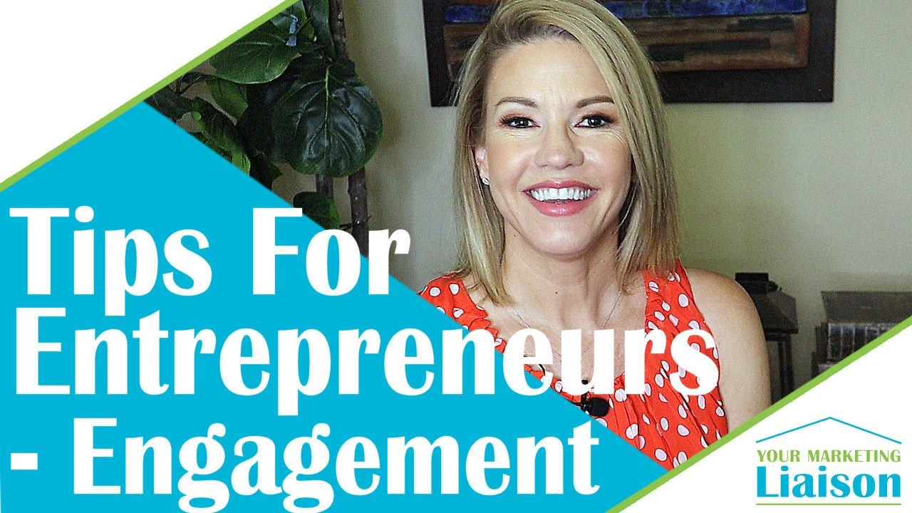 Engagement – Success Tips for Entrepreneurs (ep 09)