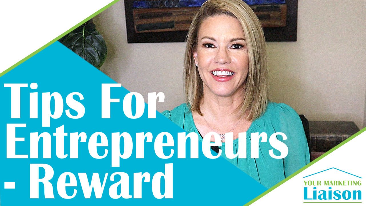 Reward – Success Tips for Entrepreneurs (ep 10)