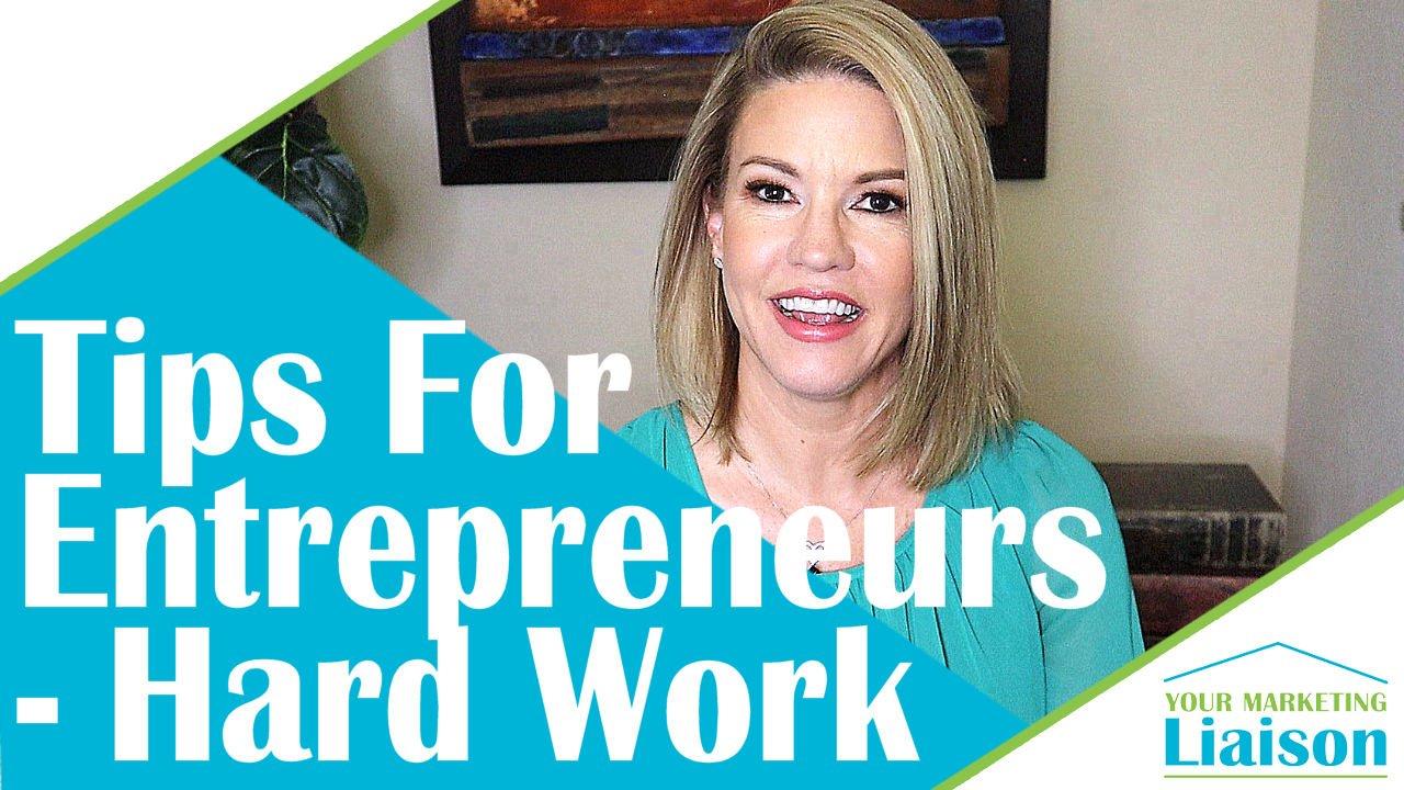 Hard Work – Success Tips for Entrepreneurs (ep 11)