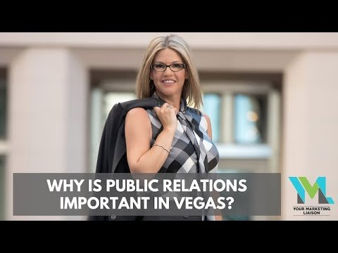 Why is public relations important in Vegas?